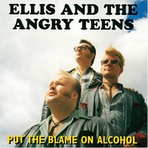 Ellis And The Angry Teens Put The Blame On Alcohol