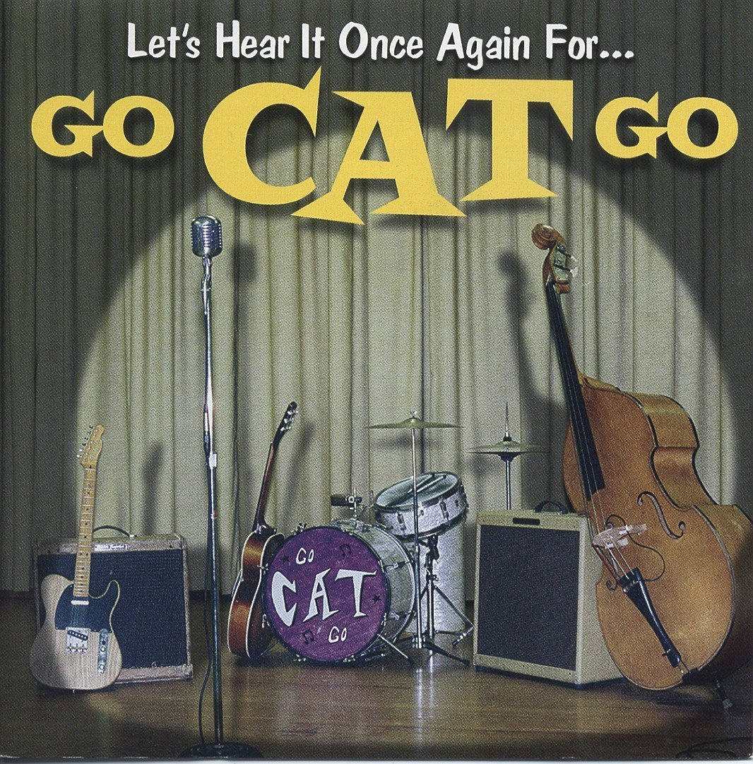 Go Cat Go Let's Hear It Once Again For CD
