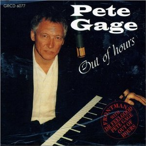Pete Gage Out Of Hours CD